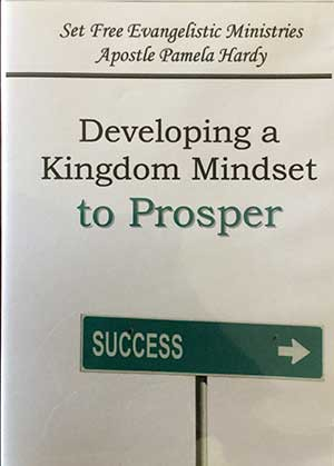 Developing A Kingdom Mindset To Prosper